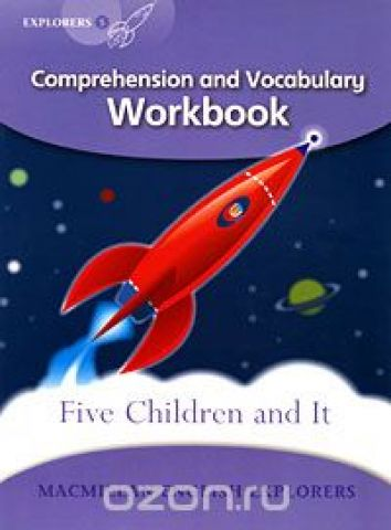Five Children and It: Comprehension and Vocabulary Workbook: Level 5
