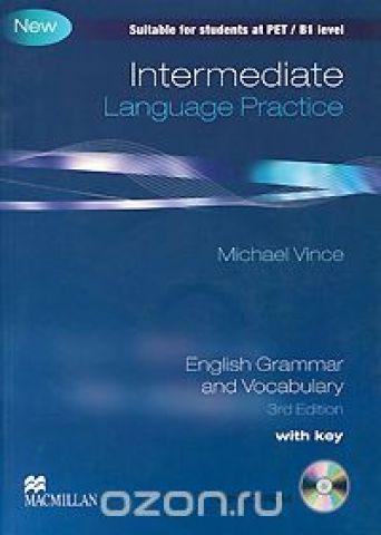 Intermediate Language Practice: With Key: English Grammar and Vocabulary (+ CD-ROM)