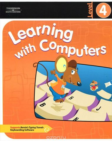 Learning with Computers: Level 4