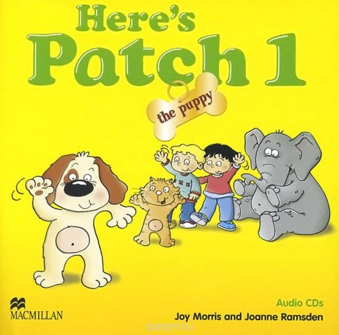 Here's Patch the Puppy 1 (аудиокурс на 2 CD)