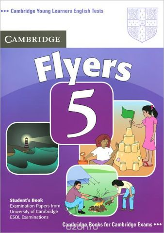 Young Learners English Tests: 5 Flyers: Student's Book