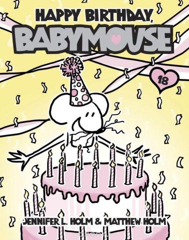 BABYMOUSE #18: HAPPY BIRTHDAY