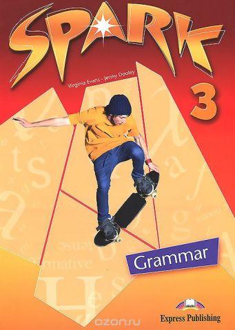 Spark 3: Grammar