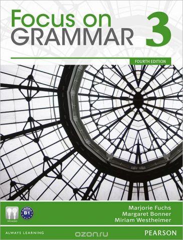 Focus on Grammar 3: An Integrated Skills Approach (+ CD)