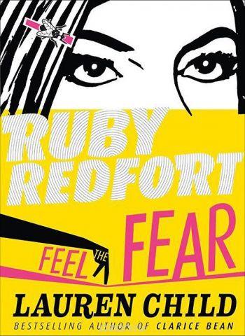 Ruby Redfort: Feel the Fear
