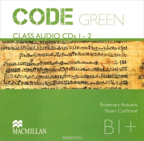 Code Green: Level B1+ (аудиокурс на 2 CD)