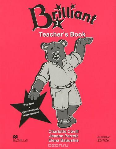 Brilliant 3: Teacher's Book