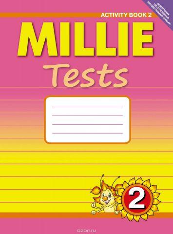 Millie Tests 2: Activity Book 2 / Английский язык. Милли. 2 класс. Контрольные работы. Рабочая тетрадь №2. Учебное пособие