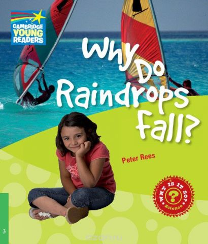 Why Do Raindrops Fall? Level 3: Factbook