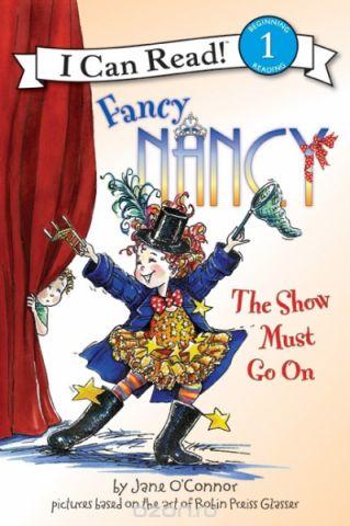 Fancy Nancy: Show Must Go On  (Level 1)