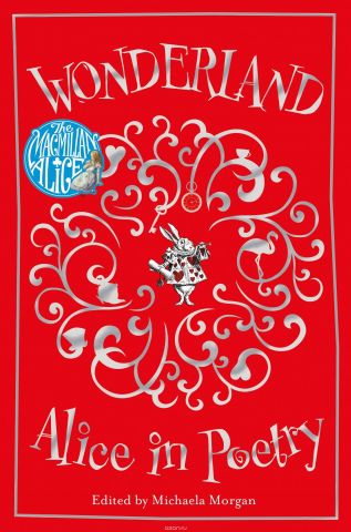 Wonderland: Alice in Poetry