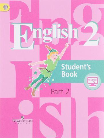 English 2: Student's Book: Part 2 / Английский язык. 2 класс. Учебник. В 2 частях. Часть 2