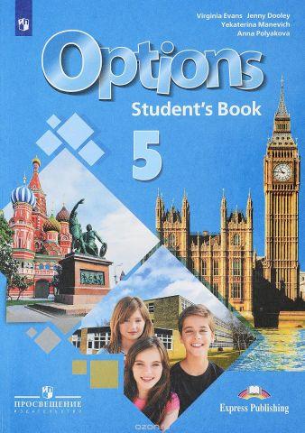 Options 5: Student's Book / Английский язык. Второй иностранный язык. 5 класс. Учебное пособие