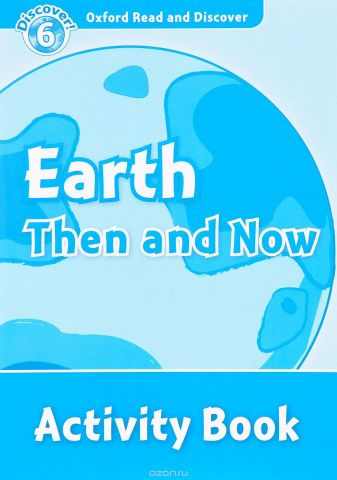 Read and discover 6 EARTH THEN & NOW AB