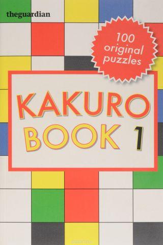 Kakuro: Book 1
