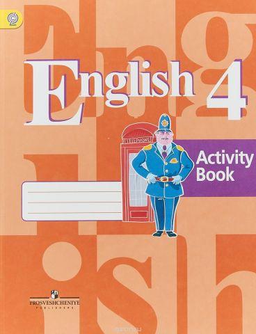 English 4: Activity Book / Английский язык. 4 класс. Рабочая тетрадь