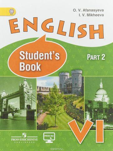English 6: Student's Book: Part 2 / Английский язык. 6 класс. Учебник. В 2 частях. Часть 2
